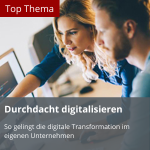 Top Thema Digitalisierung